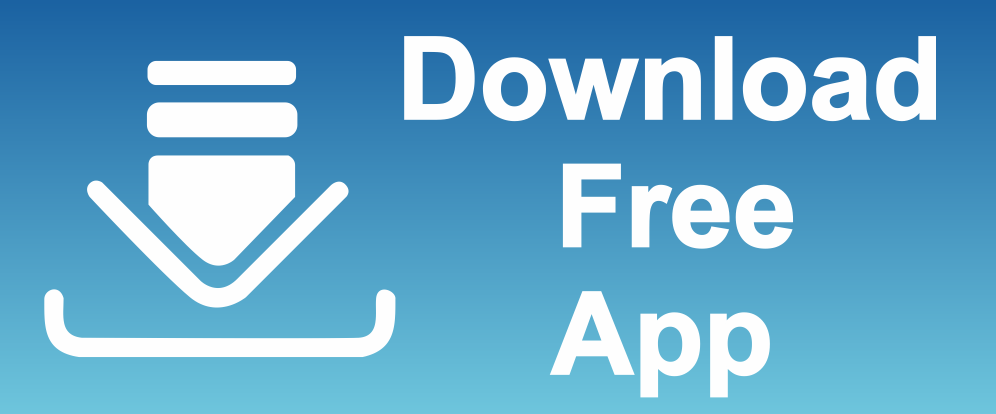 Step 1 (One Time): Free Play Store or iTunes Download
